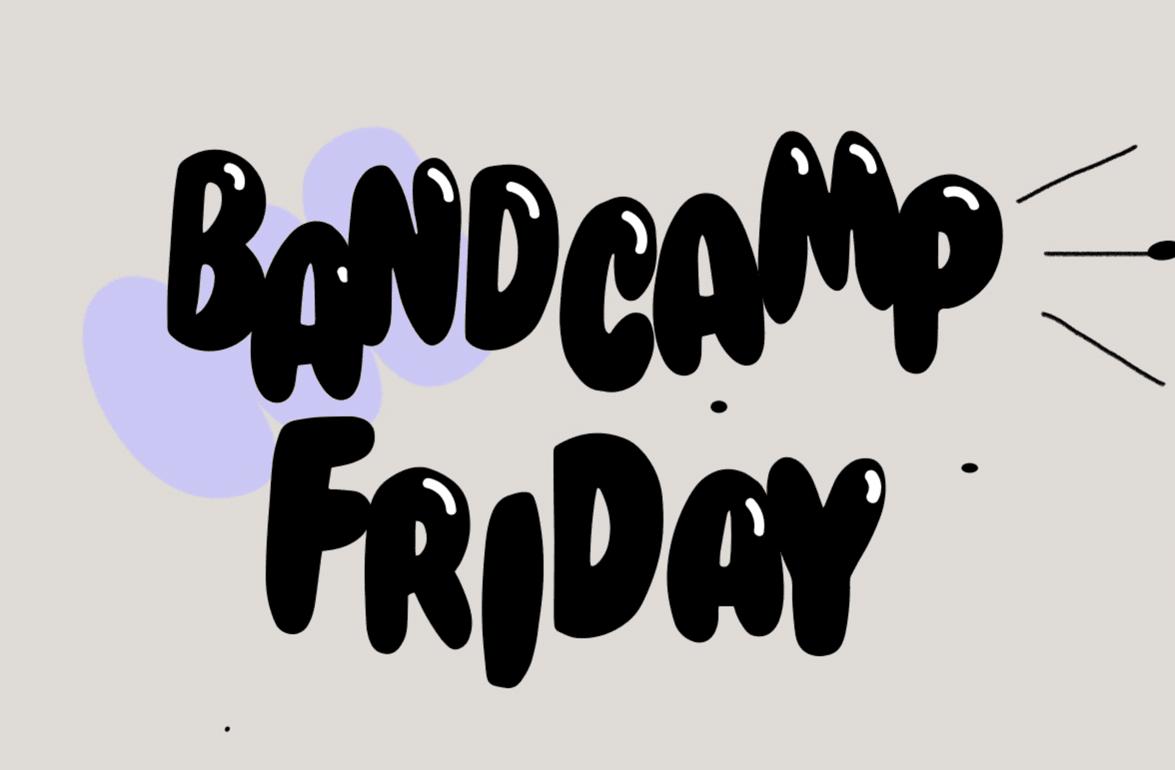 Bandcamp Fridays are Coming Again