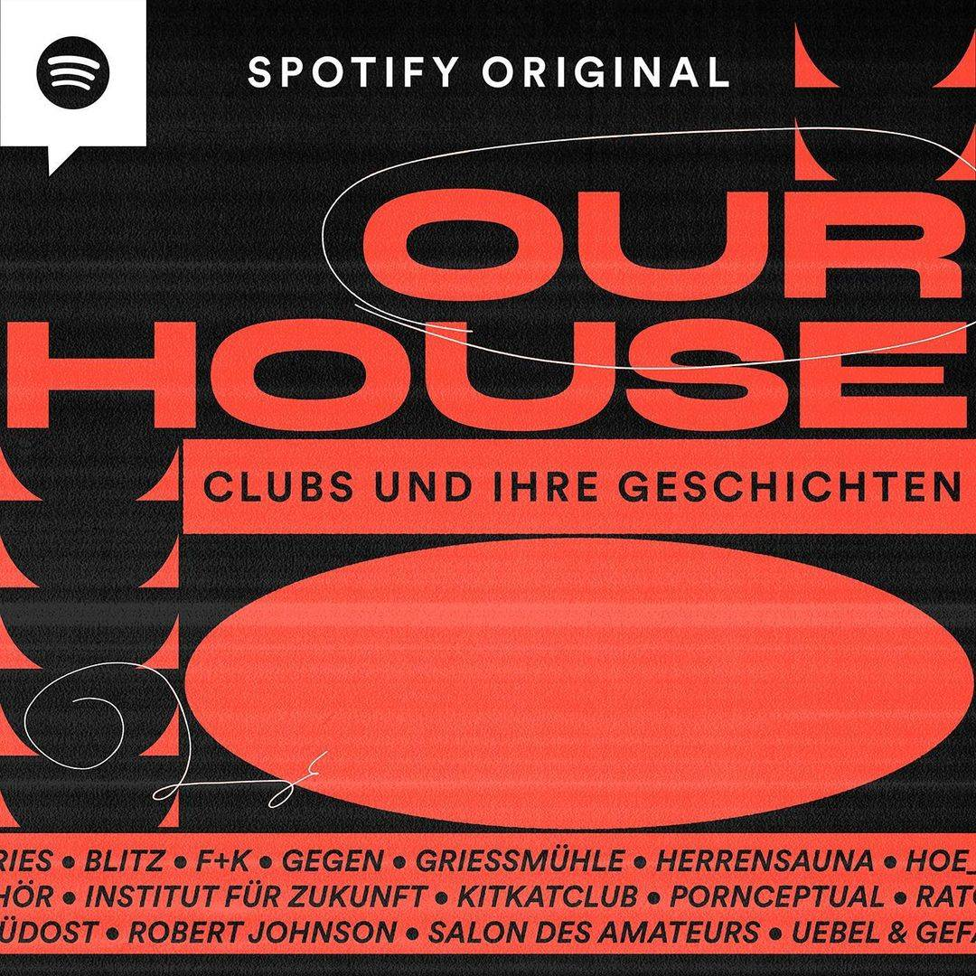 Listen to the tales of Germany's most influential clubs in the podcast Our House